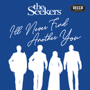 I'll Never Find Another You (Live)/The Seekers