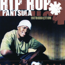 Introduction/Hip Hop Pantsula