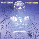 Box Of Ghosts/Brave Combo