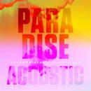 Paradise (Acoustic)/Brandon Beal, Olivia Holt