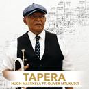 Tapera (feat. Oliver Mtukudzi)/Hugh Masekela