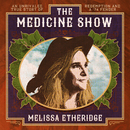 The Medicine Show/Melissa Etheridge
