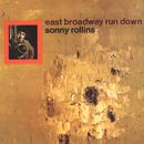East Broadway Run Down/Sonny Rollins