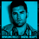 Digital Hearts/Howling Bells