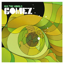See The World/Gomez