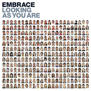 Looking As You Are/Embrace