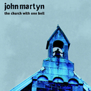 The Church With One Bell/John Martyn