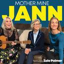 Mother Mine (feat. Zoie Palmer)/Jann Arden