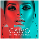 Let Me Love You (Remixes)/Calvo