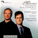 "Mozart: Piano Concertos Nos. 15 & 26 ""Coronation""/Robert Levin, The Academy of Ancient Music, Christopher Hogwood"