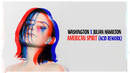 American Spirit (Julian Hamilton Acid Rework)/Washington