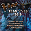 La Voz Team Vives 2019 (La Voz US)/La Voz Team Vives 2019