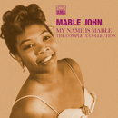 My Name Is Mable: The Complete Collection/Mable John