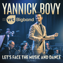 Let's Face The Music And Dance (Live)/Yannick Bovy