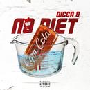 No Diet/Digga D