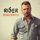 RISER/Dierks Bentley