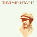 Three Week Hero/P.J. Proby