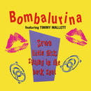 Seven Little Girls Sitting In The Back Seat (feat. Timmy Mallett)/Bombalurina
