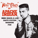 Nuff Vibes -EP/Apache Indian