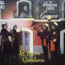 Boleros Para Enamorar/Los Huasos Quincheros