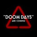 Doom Days/Bastille