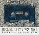 A Mark, A Mission, A Brand, A Scar/Dashboard Confessional