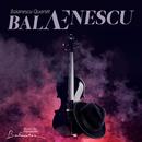 balAEnescu/Balanescu Quartet