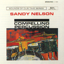 Compelling Percussion/Sandy Nelson