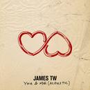 You & Me (Acoustic)/James TW