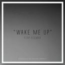Wake Me Up/Tommee Profitt