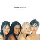 Goodbye/Spice Girls