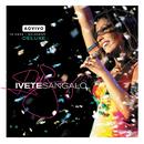 Ao Vivo - 10 Anos (Deluxe)/Ivete Sangalo