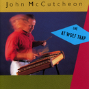 Live At Wolf Trap/John McCutcheon