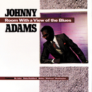"Room With A View Of The Blues (feat. Dr. John, Duke Robillard, Walter ""Wolfman"" Washington)/Johnny Adams"