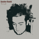 To Let/Xavier Rudd