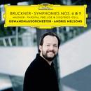 Bruckner: Symphonies Nos. 6 & 9 – Wagner: Siegfried Idyll / Parsifal Prelude/Gewandhausorchester Leipzig, Andris Nelsons