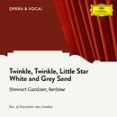 Twinkle Twinkle Little Star / White and Grey Sand/Stewart Gardner