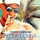 Bella Donna/Pietro Lombardi