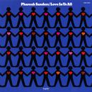 Love In Us All/Pharoah Sanders