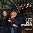 Rebelión (La Voz US)/Dunia Ojeda, Jerry Montañez