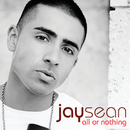 All Or Nothing/Jay Sean