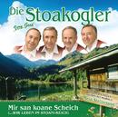 Die Stoakogler / Mir san koane Scheich (…wir leben im Stoani-Reich)/Die Stoakogler