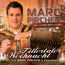 Zillertaler Weihnacht mit Marc Pircher und Freunden/Marc Pircher