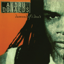 Damned If I Don't/Andru Donalds