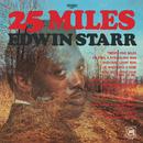 25 Miles/Edwin Starr
