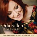 Sweet By And By/Órla Fallon