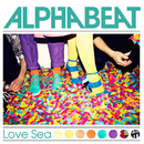 Love Sea/Alphabeat