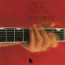 When Joanna Loved Me/Dom Minasi