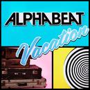 Vacation/Alphabeat