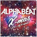 X-Mas (Let's Do It Again)/Alphabeat